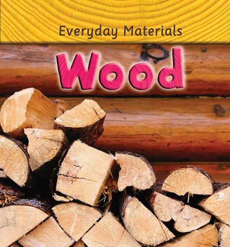9780778741374: Wood (Everyday Materials)