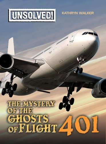 9780778741558: The Mystery of Ghosts of Flight 401 (Unsolved!)