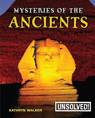 9780778741602: Mysteries of the Ancients (Unsolved! (Paperback))