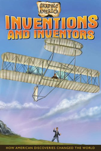 9780778741862: Inventions and Inventors (Graphic America)