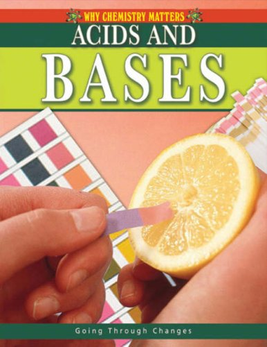 9780778742395: Acids and Bases (Why Chemistry Matters)