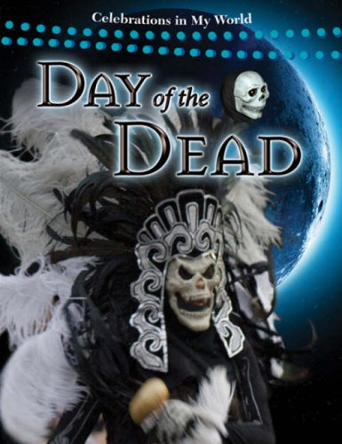 9780778742975: Day of the Dead (Celebrations in My World (Paperback))