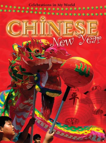 9780778742982: Chinese New Year (Celebrations in My World (Paperback))