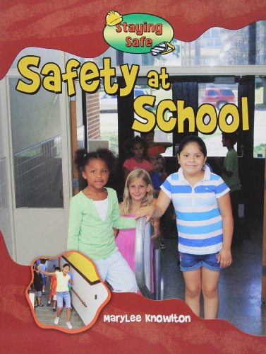 9780778743224: Safety at School (Staying Safe)