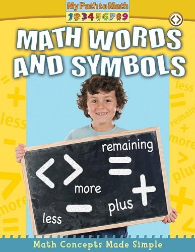 Math Words and Symbols (My Path to Math): Paul Challen