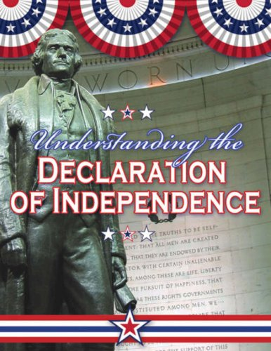 9780778743767: Understanding the Declaration of Independence (Documenting Early America)
