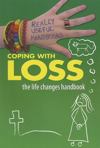 9780778744047: Coping with Loss: The Life Changes Handbook (Really Useful Handbooks)
