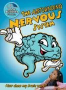 9780778744146: The Astounding Nervous System: How Does My Brain Work? (Slim Goodbody's Body Buddies)
