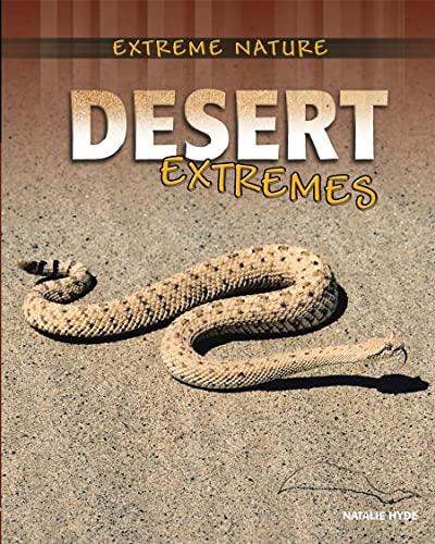 9780778745174: Desert Extremes (Extreme Nature)