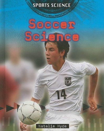 9780778745372: Soccer Science (Sports Science)
