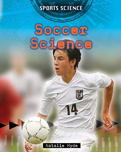 9780778745549: Soccer Science (Sports Science)