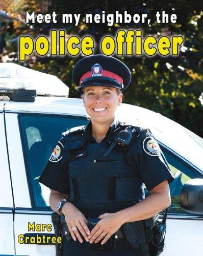 9780778745617: Meet My Neighbor, the Police Officer