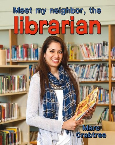 9780778745648: Meet My Neighbor, the Librarian