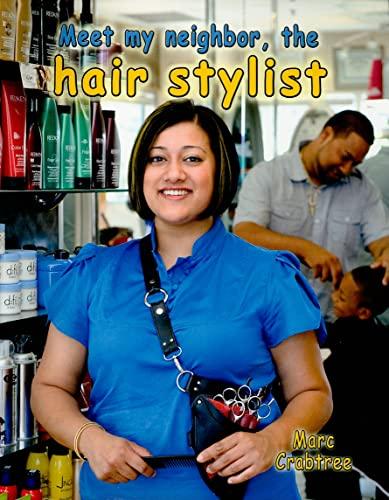 9780778745846: Meet My Neighbor, the Hair Stylist