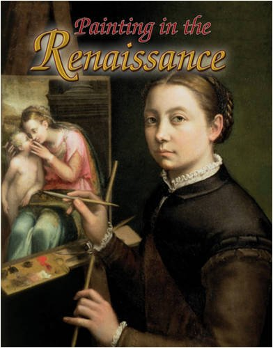9780778746126: Painting in the Renaissance (Renaissance World)