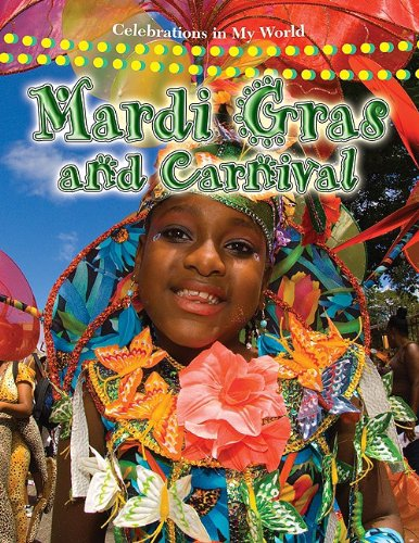 Mardi Gras and Carnival (Celebrations in My World): Aloian, Molly