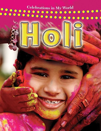 9780778747710: Holi (Celebrations in My World)