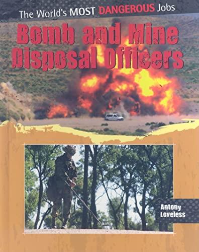 Bomb and Mine Disposal Officers: Antony Loveless