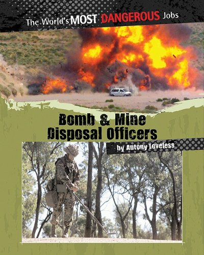 9780778751090: Bomb and Mine Disposal Officers (The World's Most Dangerous Jobs)