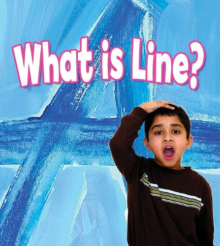 9780778751229: What Is Line? (Get Art Smart)