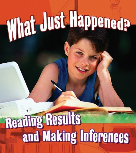 9780778751717: What Just Happened?: Reading Results and Making Inferences (Step Into Science (Paperback))