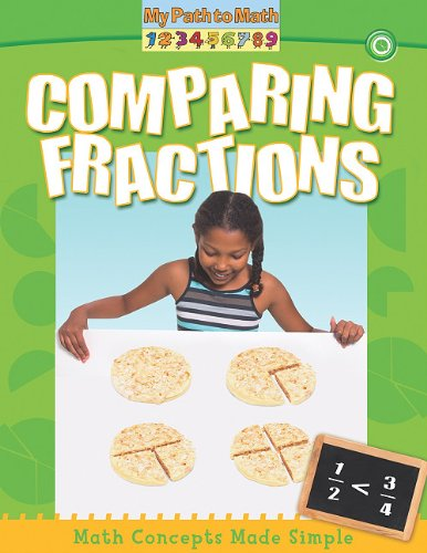 9780778752646: Comparing Fractions (My Path to Math (Paperback))