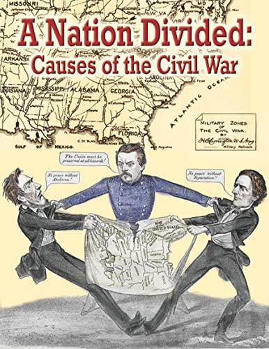 A Nation Divided: Causes of the Civil War (Understanding the Civil War): Jeff Putnam
