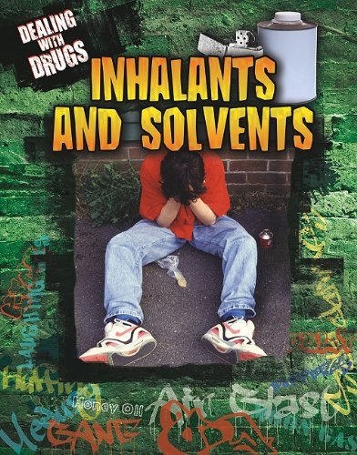 Inhalants and Solvents (Dealing with Drugs): Jon Eben Field