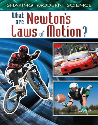 9780778772002: What Are Newton's Laws of Motion? (Shaping Modern Science)