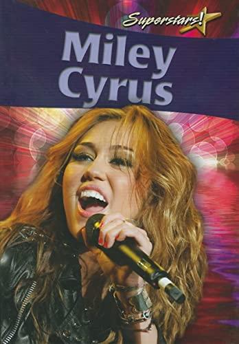 9780778772590: Miley Cyrus (Superstars! (Crabtree))