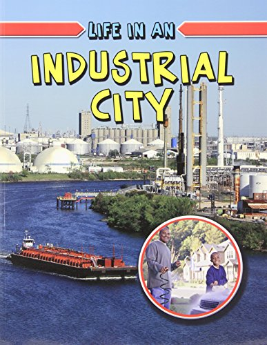 9780778774020: Life in an Industrial City (Learn About Urban Life)