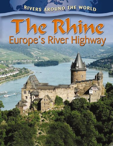 9780778774693: The Rhine: Europe's River Highway (Rivers Around the World (Paperback))