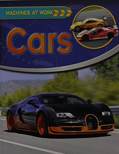 9780778774792: Cars (Machines at Work (Crabtree Paperback))