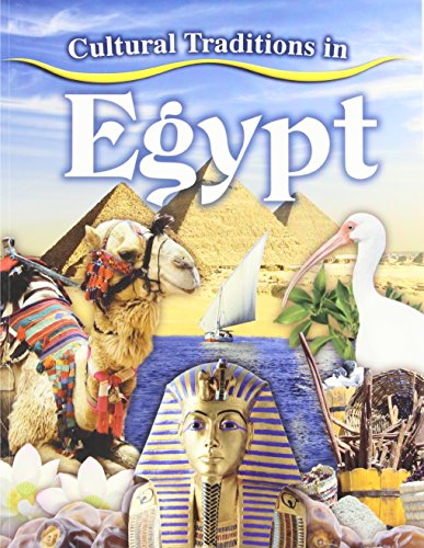 9780778775225: Cultural Traditions in Egypt (Cultural Traditions in My World)