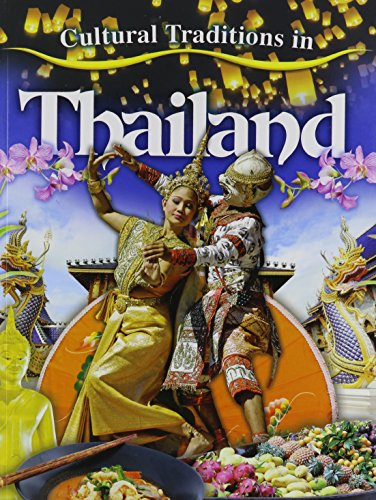 9780778775249: Cultural Traditions in Thailand (Cultural Traditions in My World)