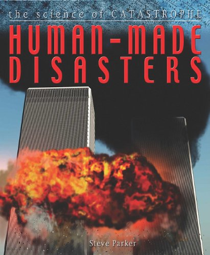 Human-Made Disasters (Hardback): Steve Parker, Professor of Latin David West