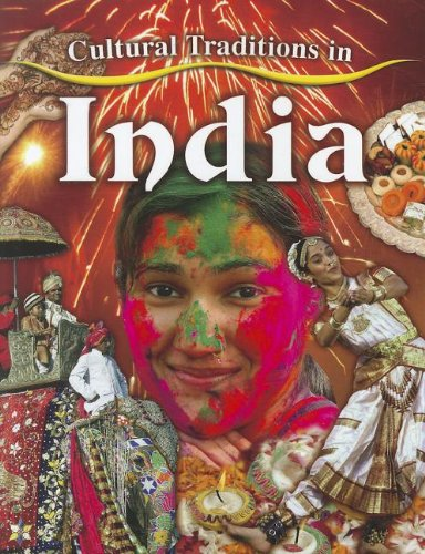 9780778775928: Cultural Traditions in India (Cultural Traditions in My World)