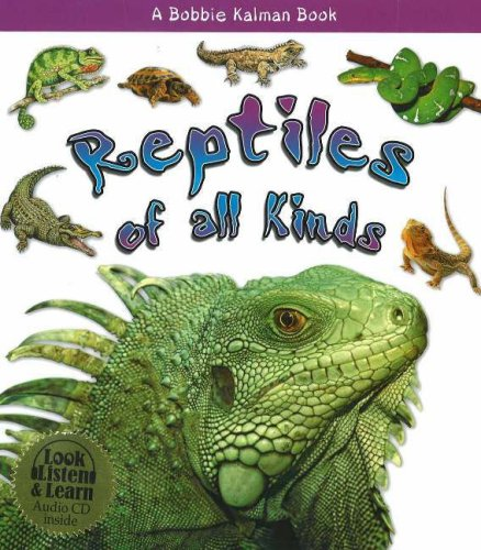 9780778775997: Reptiles of All Kinds (What Kind of Animal Is It?)