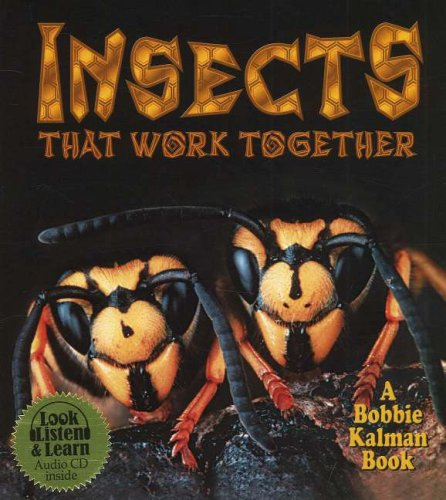 9780778776215: Insects That Work Together (Science of Living Things (Paperback))