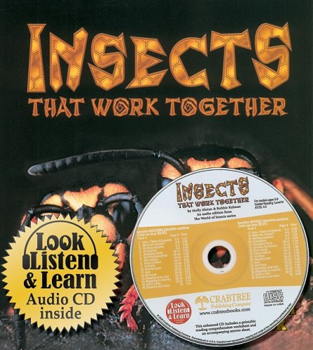 9780778776260: Insects That Work Together (The World of Insects)