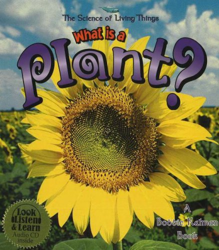 9780778776451: What Is a Plant? (Science of Living Things (Paperback))