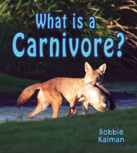 9780778776642: What Is a Carnivore? (Look, Listen, Learn - Big Science Ideas)