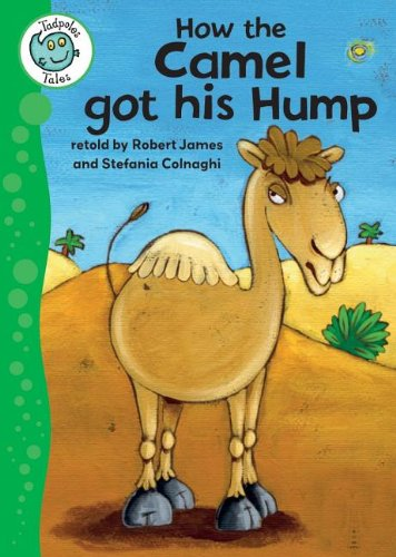9780778779001: How the Camel Got His Hump