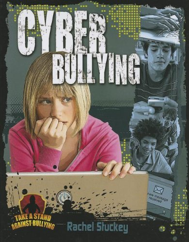 9780778779186: Cyber Bullying (Take a Stand Against Bullying (Crabtree))
