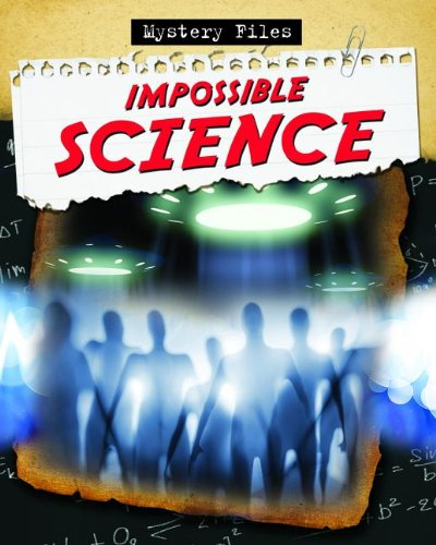 9780778780144: Impossible Science (Mystery Files)