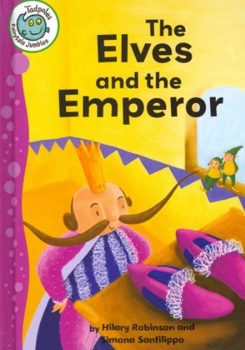The Elves and the Emperor (Tadpoles) (0778780252) by Robinson, Hilary