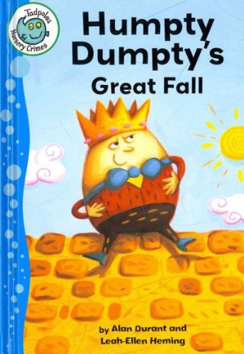 9780778780281: Humpty Dumpty's Great Fall (Tadpoles: Nursery Crimes)
