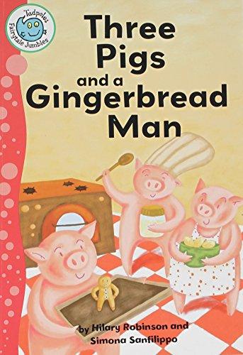 Three Pigs and a Gingerbread Man (Tadpoles: Fairytale Jumbles): Hilary Robinson