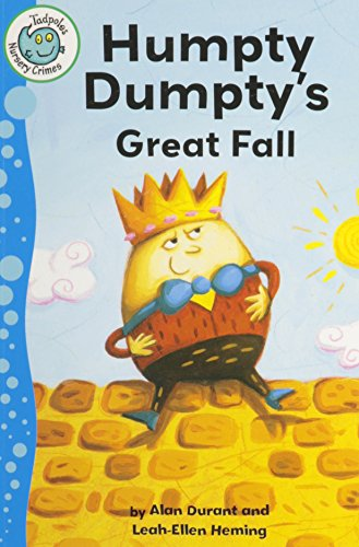 9780778780397: Humpty Dumpty's Great Fall (Tadpoles: Nursery Crimes)