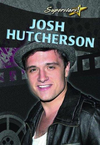 9780778780588: Josh Hutcherson (Superstars!)